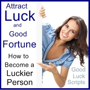 Good Luck Script