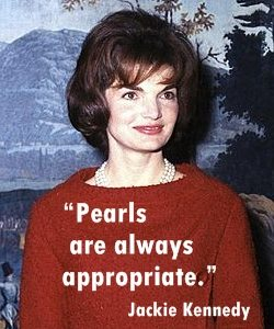 Pearls quote Jackie Kennedy