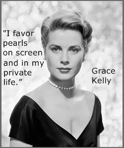 Pearls quote Grace Kelly