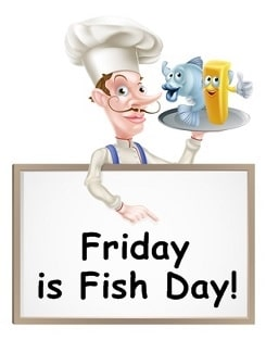 Friday Fish Day